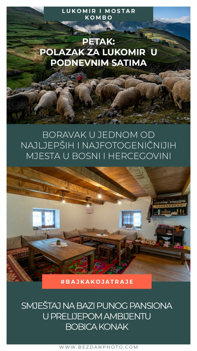 Lukomir_Mostar_kombo3